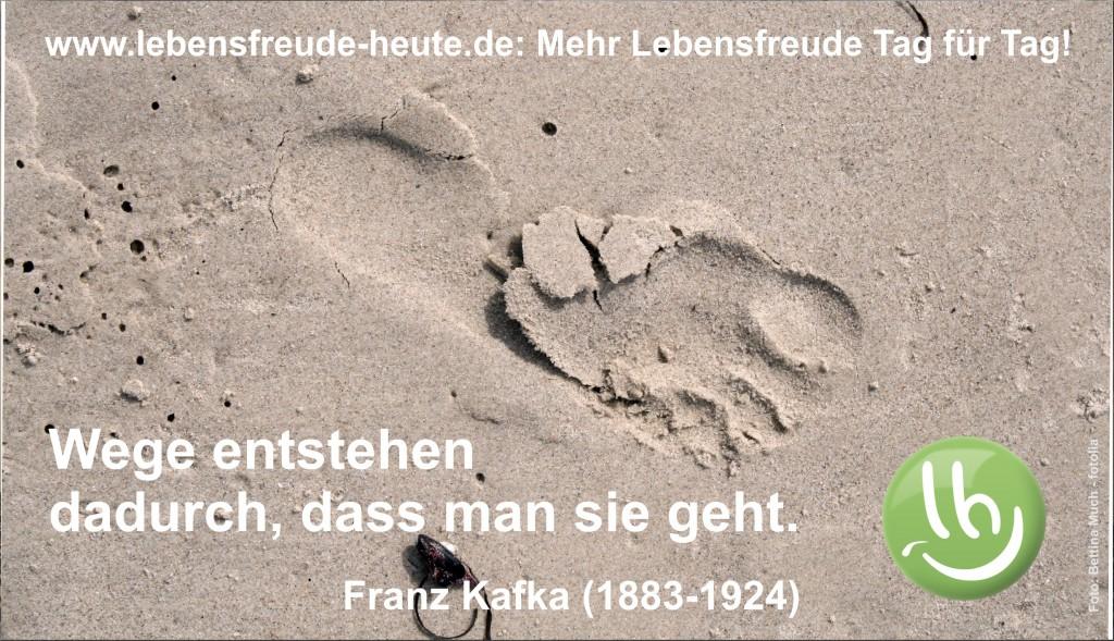 Wege entstehen dadurch, dass man sie geht. Franz Kafka (1853-1924) | Grußkarte auf www.lebensfreude-heute.de | Karima Stockmann