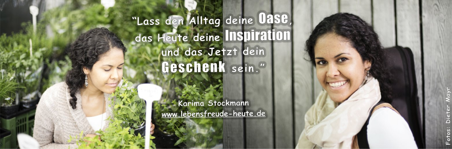 karima-stockmamm_lebensfreude-heute_motto12
