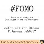 FOMO (Fear Of Missing Out): von der Angst etwas zu verpassen